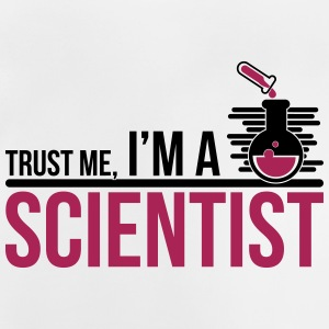 Trust Me I'm A Scientist - science - Baby T-Shirt