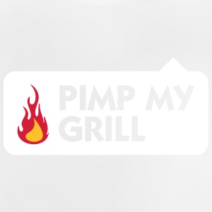 Pimp Mein Grill! - Baby T-Shirt