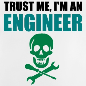 Trust me, I'm an Engineer. - Baby T-Shirt