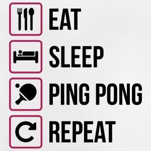 Eat Sleep Repeat Ping Pong - tafeltennis - Baby T-shirt