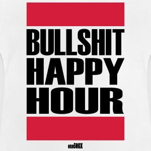 Bullshit Happy Hour - Baby T-Shirt