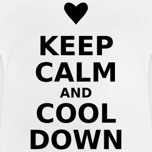 Keep calm and cool down - Baby T-Shirt