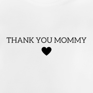 Tack mommy - Baby-T-shirt