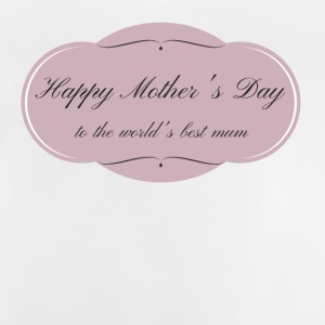 Happy Mother's Day - by Muttertags Design - Baby T-Shirt