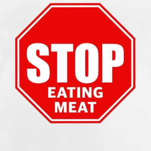 Stop eating meat - Baby T-Shirt
