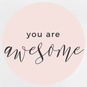 You are awesome pink - Baby T-Shirt
