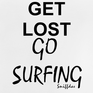 get lost go surfing - Baby T-Shirt