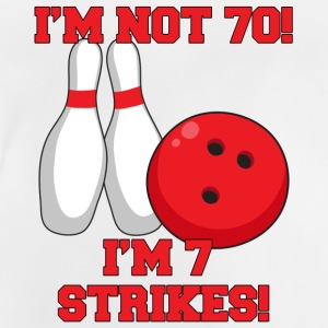 70. Geburtstag: I´m Not 70! I´m 7 Strikes! - Baby T-Shirt
