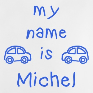 MICHEL MY NAME IS - T-shirt Bébé