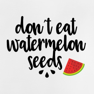 dont eat watermelon seeds - black - Baby T-Shirt