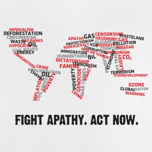 Fight Apathy. Act Now! - Baby T-Shirt