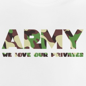 Militär / Soldiers: Army - We Love Our Private - Baby-T-shirt