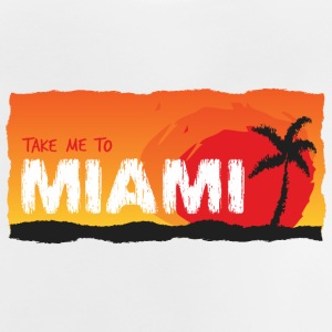Take Me To Miami - Baby T-Shirt