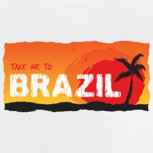 Take Me To Brazil - Baby T-shirt