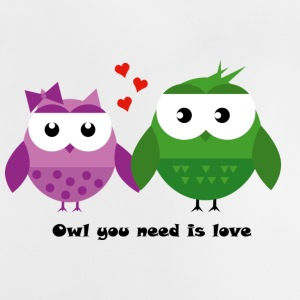 Owl you need is love - Baby T-Shirt
