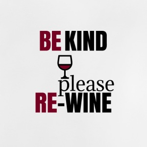 Be kind please Rewine - Baby T-Shirt
