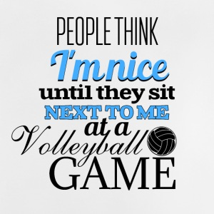 People think I am nice at a voleyball game - Baby T-Shirt