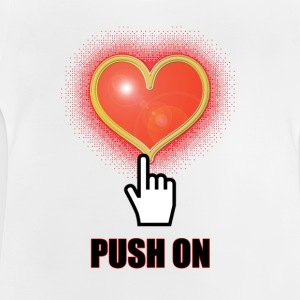 Push on - Baby T-Shirt