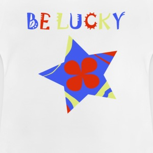 Be lucky star, star, lucky - Baby T-Shirt