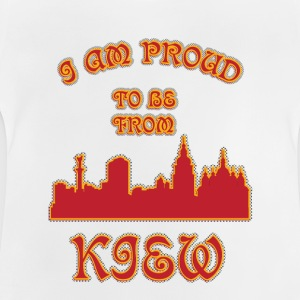 KIEV I am proud to be from - Baby T-Shirt