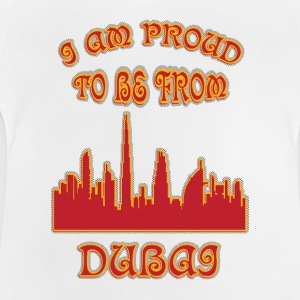 Dubai I am proud to be from - Baby T-Shirt