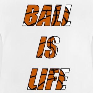 Ball is Life Limited Basketball Shirt - Baby T-Shirt