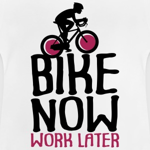 Bike Now Worklater - Bicycle - Baby T-Shirt
