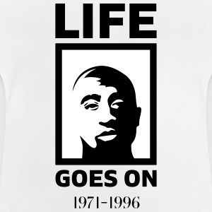 Life goes on - Baby T-Shirt