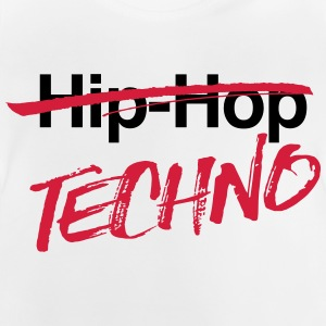 Techno, kein Hiphop - Baby T-Shirt