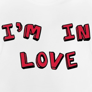I'm in love - Baby T-Shirt