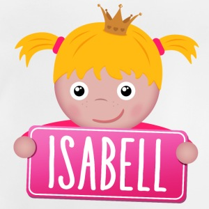 Little Princess Isabell - Baby T-Shirt