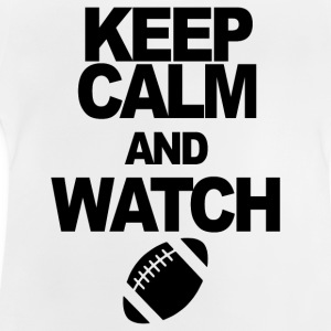 KEEP CALM AND WATCH FOOTBALL - Baby T-Shirt