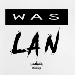 Was LAN !!! - Baby T-Shirt