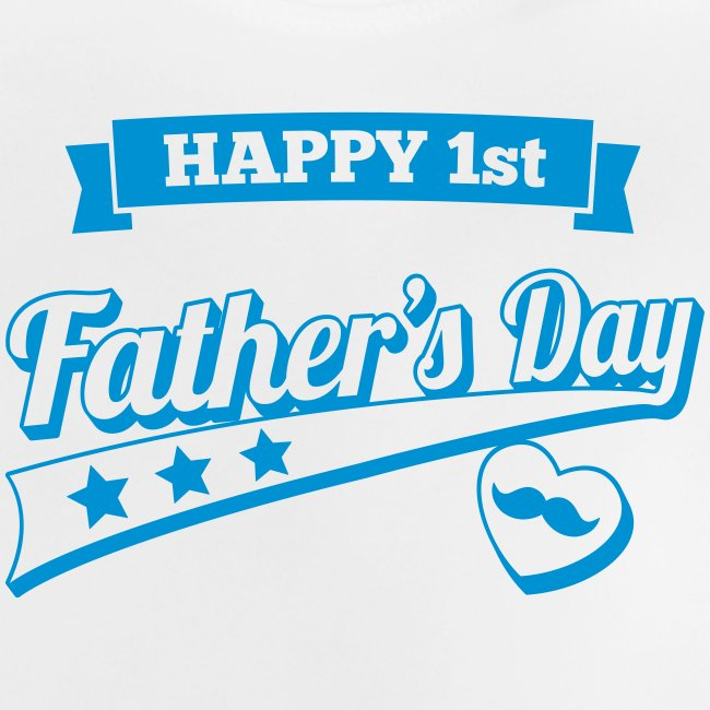 Happy 1st Father's Day