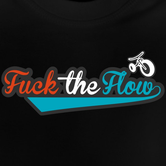 FUCK THE FLOW