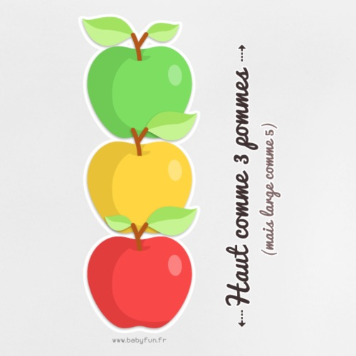 Haut comme 3 pommes (mais large comme 5) - T-shirt Bébé