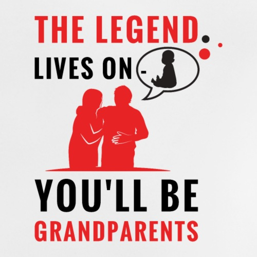 The Legend lives on - You'll be grandparents - Baby T-Shirt