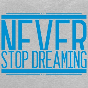 Never Stop Dreaming 001 AllroundDesigns - Baby T-Shirt