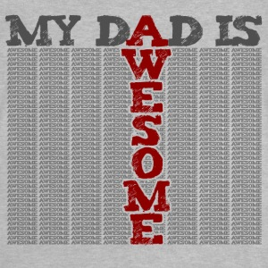 my dad is awesome - T-shirt Bébé