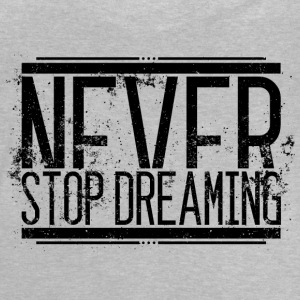 Never Stop Dreaming Alt 001 AllroundDesigns - Baby T-Shirt