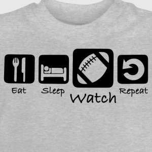 Eat Sleep Watch Repeat - Baby T-Shirt