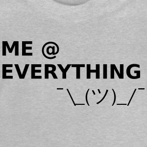 ME AT EVERYTHING - Baby T-Shirt