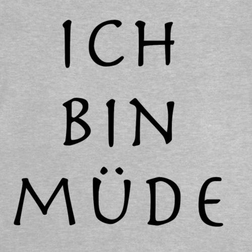 Ich bin müde. - Baby T-Shirt