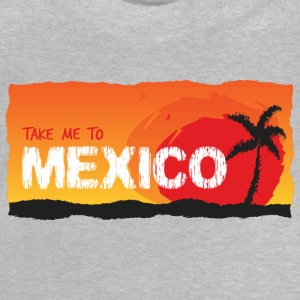 Tag mig til Mexico - Baby T-shirt