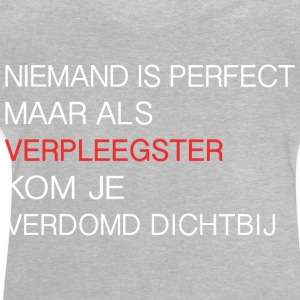 Verpleegster Perfect - Baby T-shirt