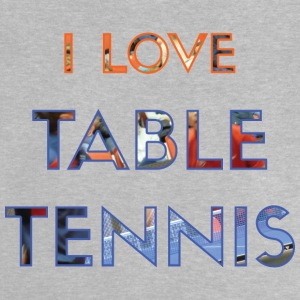 I LOVE TABLE TENNIS - Baby-T-shirt