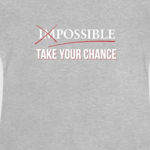 Impossible Possible - Use your chance - Baby T-Shirt