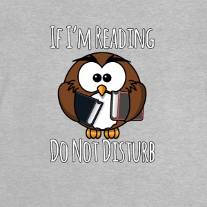 If I'm Reading Do Not Disturb, Books T-Shirt - Baby T-Shirt