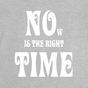 NOW IS THE RIGHT TIME - NO TIME, white - Baby T-Shirt
