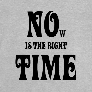 NOW IS THE RIGHT TIME — NO TIME, black - Baby T-Shirt